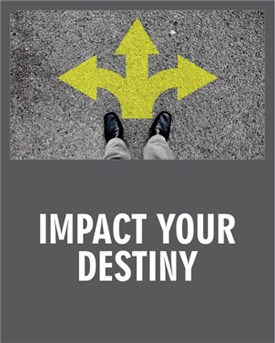 IMPACT your DESTINY