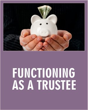 Functioning as a Trustee