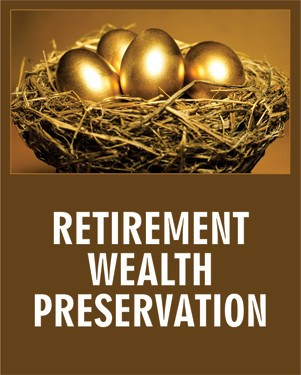 Retirement Wealth Preservation